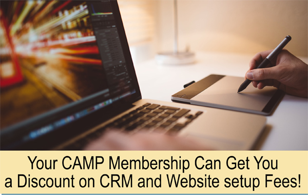 Your CAmp membership can get you a discount on CRM and Website setup fees